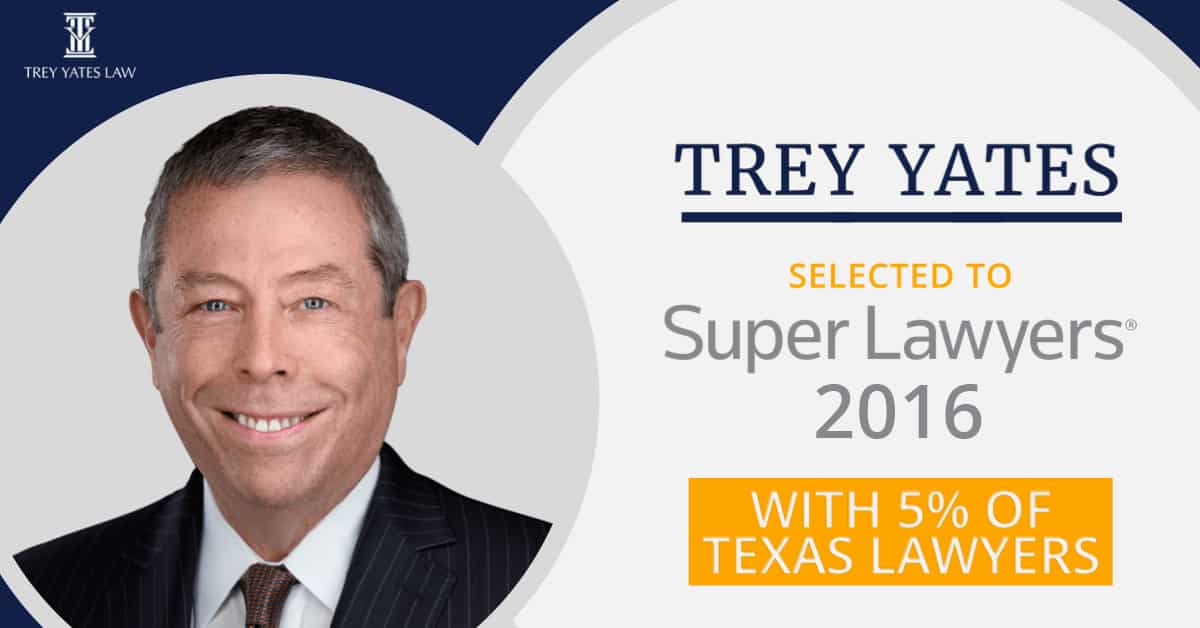 Trey Yates selected to Super Lawyers 2016